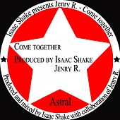 Come Together by Isaac Shake
