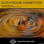 Explosive by Dutch House Connection