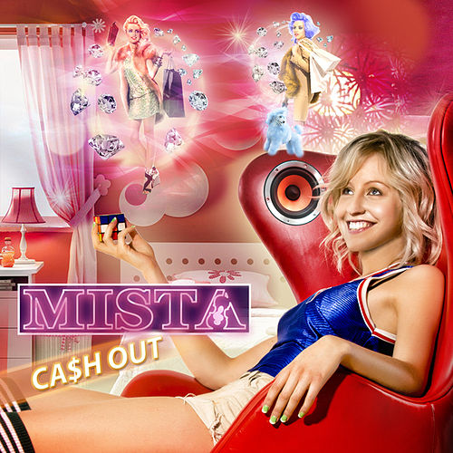 Ca$H Out by Mista