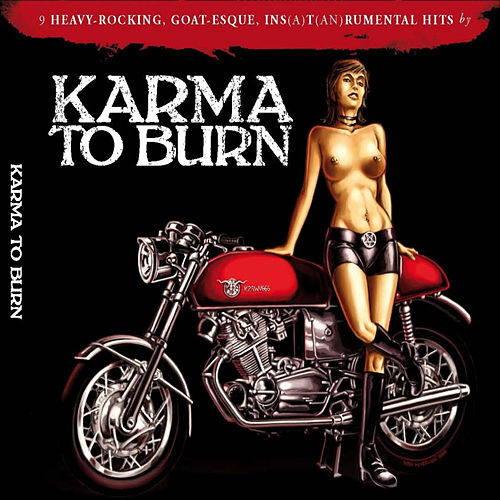 Karma to Burn – Slight Reprise by Karma to Burn
