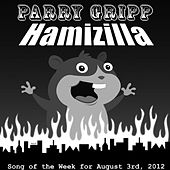 Hamizilla by Parry Gripp
