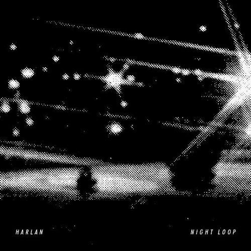 Night Loop by Harlan
