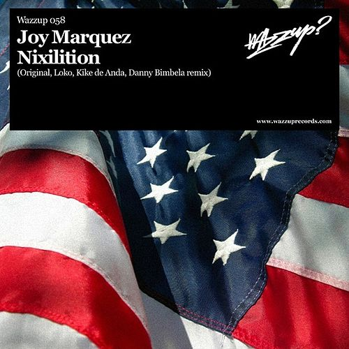 Nixilition by Joy Marquez