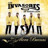 Las Mera Buenas by Los Invasores De Nuevo Leon