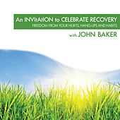 An Invitation to Celebrate Recovery by Various Artists