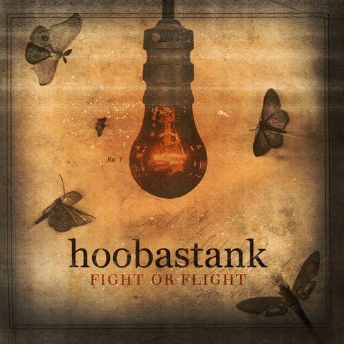 Fight or Flight by Hoobastank