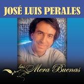 Las Mera Buenas by Jose Luis Perales