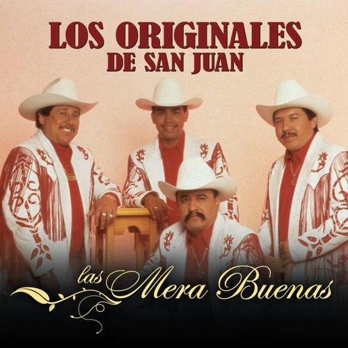 Las Mera Buenas by Los Originales De San Juan
