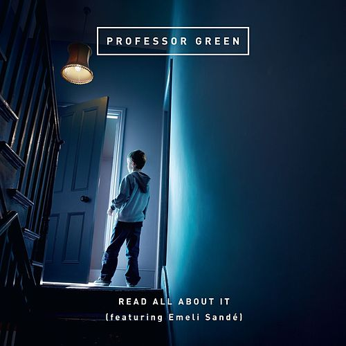 Read All About It (feat. Emeli Sandé) by Professor Green