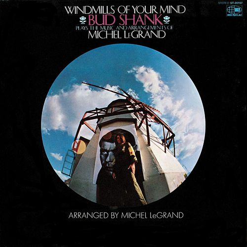Windmills of Your Mind by Bud Shank