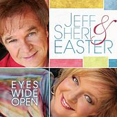 Eyes Wide Open by Jeff and Sheri Easter