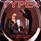 Unwritten in Red (The Instrumentals) by Type 4