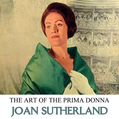 The Art Of The Prima Donna Volume 2 by Joan Sutherland