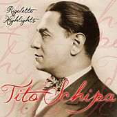 Rigoletto Highlights by Tito Schipa