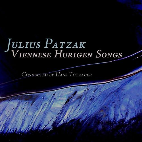 Viennese Heurigen Songs by Julius Patzak