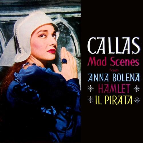 Mad Scenes by Maria Callas