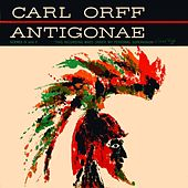 Carl Orff Antigonae Extracts by Vienna Symphony Orchestra