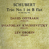 Schubert: Trio No 1 In B Flat by David Oistrakh