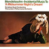 Mendelssohn Incidental Music To 'A Midsummer Night's Dream' by London Philharmonic Orchestra