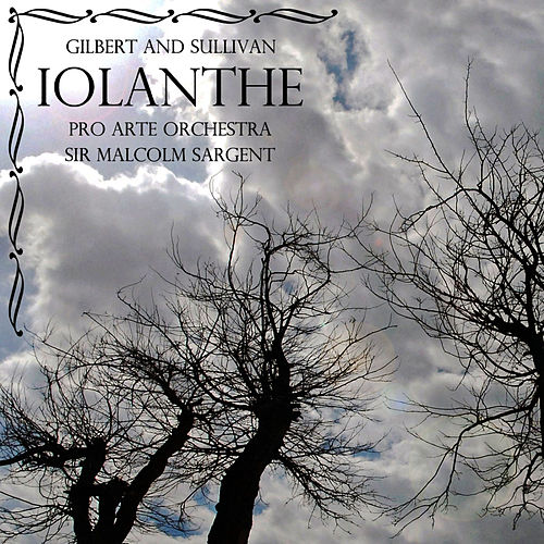 Iolanthe by Pro Arte Orchestra