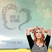 Wake Up Dreaming by Stephanie Mabey