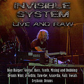 Live and Raw by Invisible System