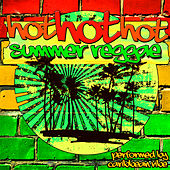 Hot Hot Hot Summer Reggae by Caribbean Vibe