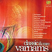 Classic And Rare Varnams by Various Artists