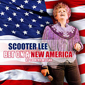 Bet On a New America by Scooter Lee