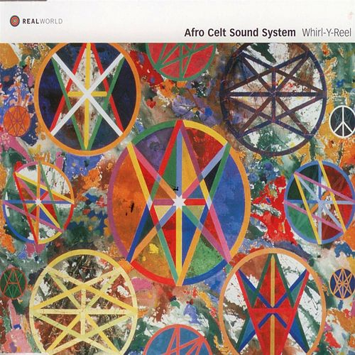 Whirl-Y-Reel by The Afro Celt Sound System