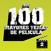 Los 100 Mayores Temas de Película Volumen 2 by Various Artists