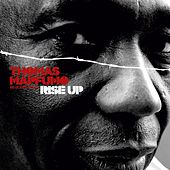 Rise Up by Thomas Mapfumo and The Blacks Unlimited