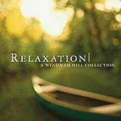 Relaxation: A Windham Hill Collection by Various Artists
