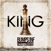 King (feat. Bizzle & Jeremiah) by Bumps Inf