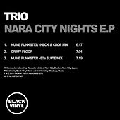 Nara City Nights Ep by Trio