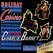 On Stage With Charlie Barnet by Charlie Barnet & His Orchestra