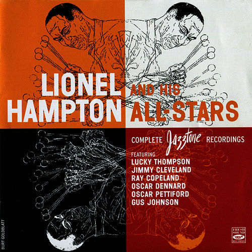 Lionel Hampton And His All-Stars Complete Jazztone Recordings by Lionel Hampton