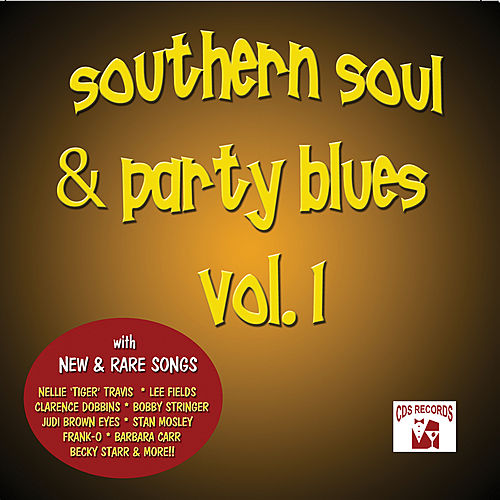 Souther Soul & Party Blues, Vol. 1 by Various Artists