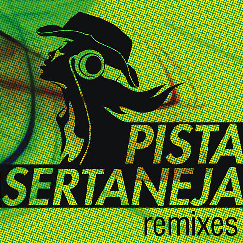 Pista Sertaneja - Remixes by Various Artists