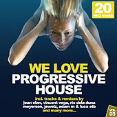We Love Progressive House!, Vol. 5 by Various Artists