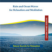 Rain and Ocean Waves for Relaxation and Meditation by Rettenmaier
