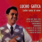 Lucho Canta al Amor by Lucho Gatica