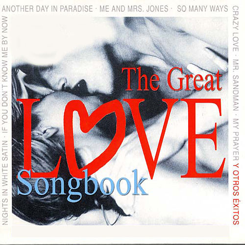 The Great Love Songbook 40 Greatest Hits by Various Artists