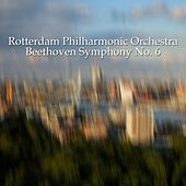Beethoven Symphony No. 6 by Rotterdam Philharmonic Orchestra