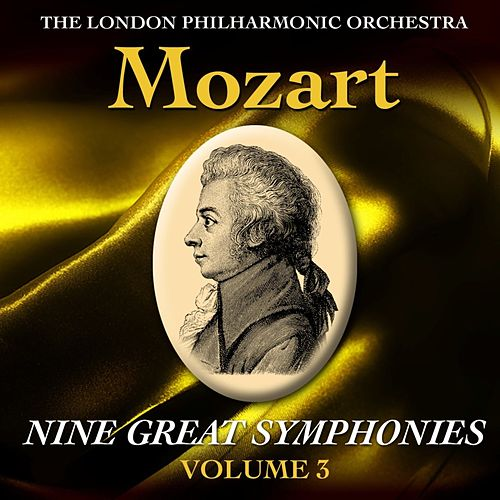 Mozart Nine Great Symphonies Volume III by London Philharmonic Orchestra