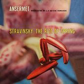 The Rite Of Spring by L'Orchestre de la Suisse Romande