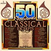 50 Favourite Classical Excerpts by Various Artists