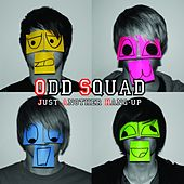 Just Another Hang-Up by Odd Squad