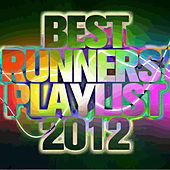 Best Runners' Playlist 2012 by Various Artists