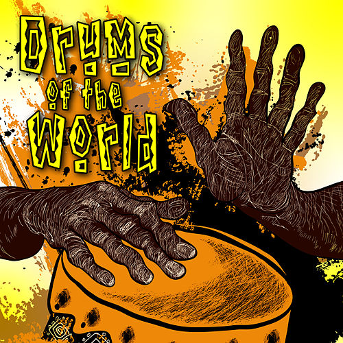 Drums of the World by Drums of the World